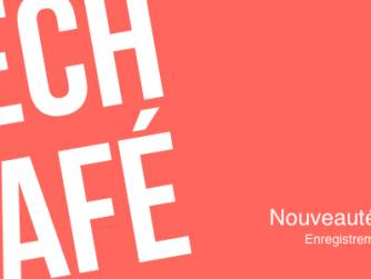 Tech Café 8 - Episode 8 - Nouveautés CES 2015 (janvier 2015)